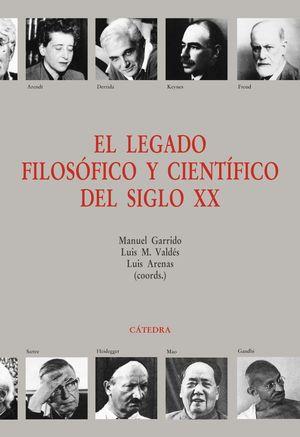 EL LEGADO FILOSÓFICO Y CIENTÍFICO DEL SIGLO XX *