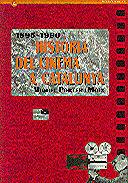 HISTÒRIA DEL CINEMA A CATALUNYA (1895-1990) *