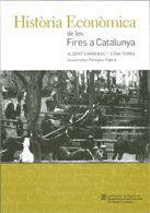 HISTÒRIA ECONÒMICA DE LES FIRES A CATALUNYA *