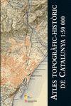 ATLES TOPOGRAFIC-HISTORIC DE CATALUNYA 1:50.000 -ICC *