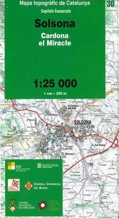 30 SOLSONA -(CARDONA-EL MIRACLE) 1:25.000 *