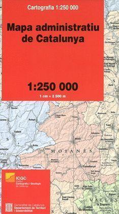 MAPA ADMINISTRATIU DE CATALUNYA 1:250.000 [PLEGAT]