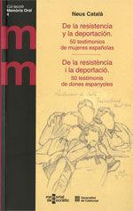 DE LA RESISTENCIA Y LA DEPORTACIÓN / DE LA RESISTÈNCIA I LA DEPORTACIÓ