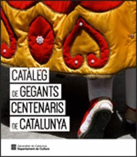CATÀLEG DE GEGANTS CENTENARIS DE CATALUNYA *