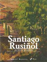 SANTIAGO RUSIÑOL EN TERRES GIRONINES *