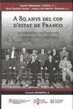 80 ANYS DEL COP D'ESTAT DE FRANCO *