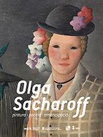 OLGA SACHAROFF. PINTURA. POESIA. EMANCIPACIÓ *