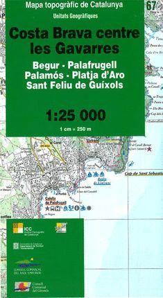 67 COSTA BRAVA CENTRE – LES GAVARRES  (1:25.000)   *