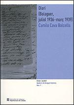 DIARI (BALAGUER, JULIOL 1936-MARÇ 1939) CAMILO CAVA BALCELLS