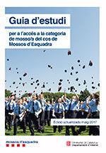 GUIA D'ESTUDI 2019 PER A L'ACCÉS A LA CATEGORIA DE MOSSO/A DEL COS DE MOSSOS D'ESQUADRA *