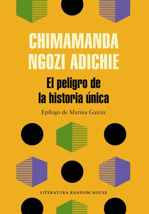 EL PELIGRO DE LA HISTORIA ÚNICA *