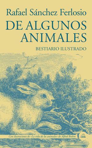 DE ALGUNOS ANIMALES *
