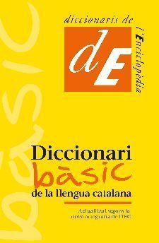 DICCIONARI BÀSIC DE LA LLENGUA CATALANA *