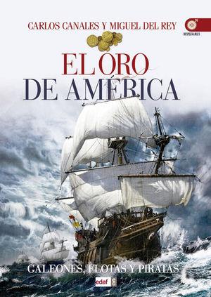 EL ORO DE AMÉRICA *