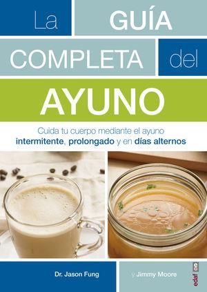 LA GUÍA COMPLETA DEL AYUNO *
