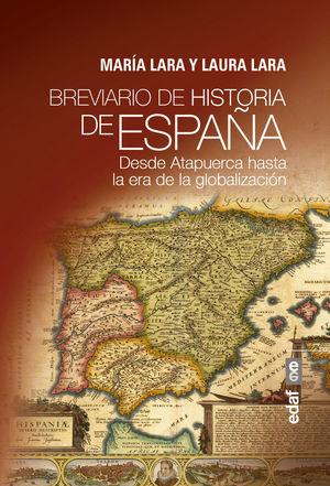BREVIARIO DE HISTORIA DE ESPAÑA *