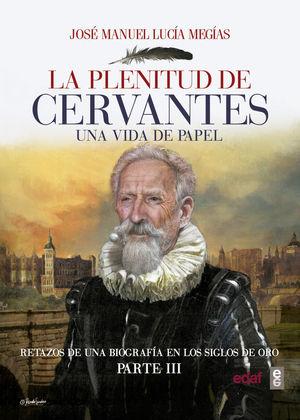 LA PLENITUD DE CERVANTES *
