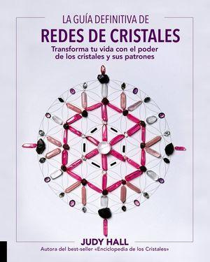 LA GUÍA DEFINITIVA DE REDES DE CRISTALES *