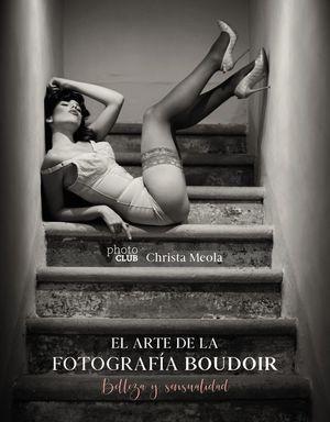 EL ARTE DE LA FOTOGRAFÍA BOUDOIR *