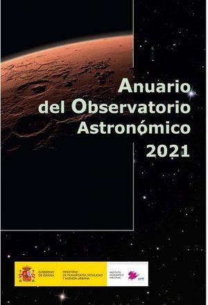 ANUARIO DEL OBSERVATORIO ASTRONÓMICO 2021 *