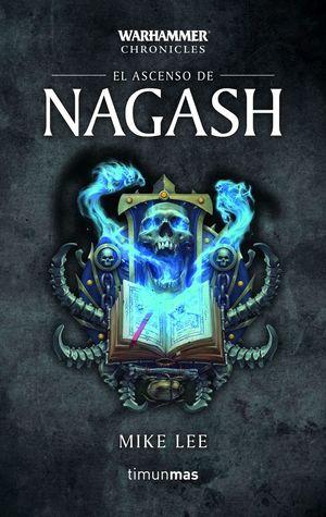 EL ASCENSO DE NAGASH *
