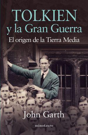 TOLKIEN Y LA GRAN GUERRA *