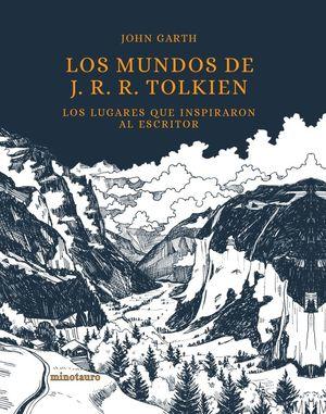 LOS MUNDOS DE J. R. R. TOLKIEN *