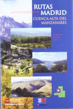 RUTAS POR LA COMUNIDAD DE MADRID 2: CUENCA ALTA DEL MANZANARES *