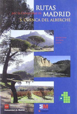 RUTAS POR LA COMUNIDAD DE MADRID 5: CUENCA DEL ALBERCHE *