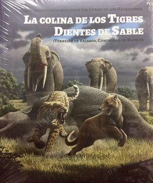 LA COLINA DE LOS TIGRES DIENTES DE SABLE *