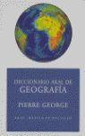 DICCIONARIO DE GEOGRAFÍA (ED. ECONÓMICA) *