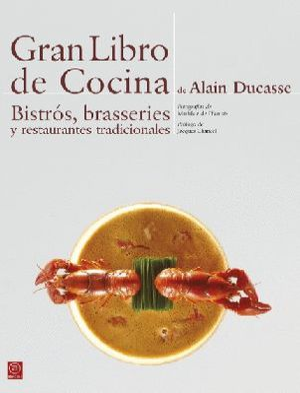 GRAN LIBRO DE COCINA DE ALAIN DUCASSE *