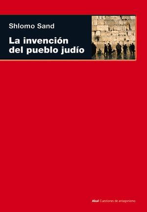 LA INVENCIÓN DEL PUEBLO JUDÍO *