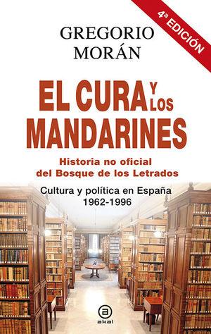 EL CURA Y LOS MANDARINES (HISTORIA NO OFICIAL DEL BOSQUE DE LOS LETRADOS) *