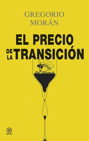 EL PRECIO DE LA TRANSICIÓN *