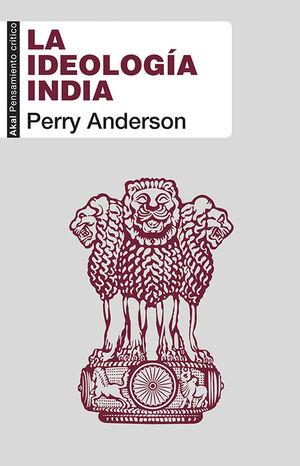 LA IDEOLOGÍA INDIA *