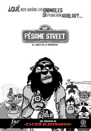 PÉSAME STREET *