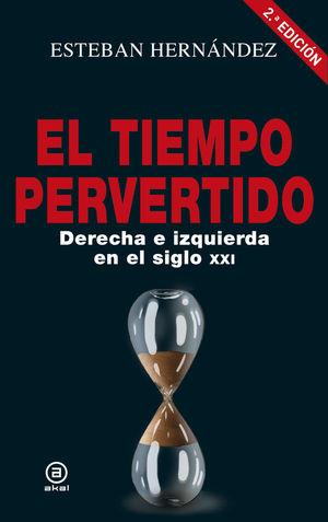 EL TIEMPO PERVERTIDO *