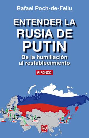 ENTENDER LA RUSIA DE PUTIN *