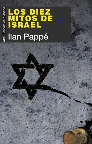 LOS DIEZ MITOS DE ISRAEL *