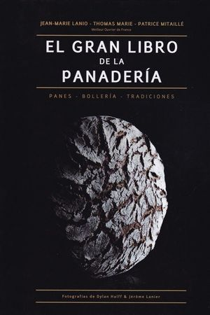 EL GRAN LIBRO DE LA PANADERÍA *
