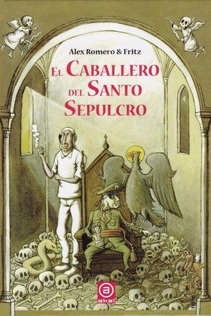 EL CABALLERO DEL SANTO SEPULCRO *