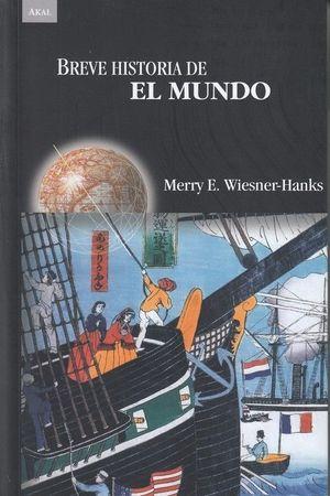 BREVE HISTORIA DEL MUNDO *