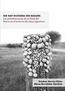 NO HAY HISTORIA SIN BASURA *
