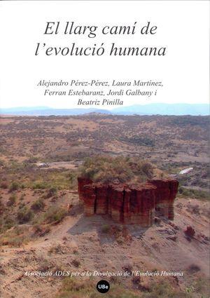EL LLARG CAMÍ DE L'EVOLUCIÓ HUMANA *