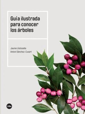 GUÍA ILUSTRADA PARA CONOCER LOS ÁRBOLES