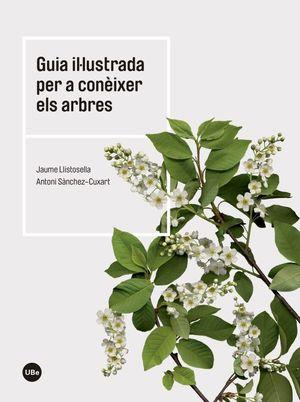 GUIA IL·LUSTRADA PER A CONÈIXER ELS ARBRES