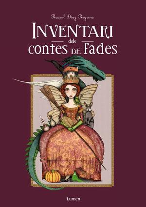 INVENTARI DELS CONTES DE FADES *