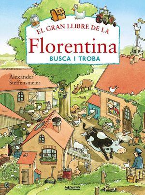 EL GRAN LLIBRE DE LA FLORENTINA. BUSCA I TROBA *