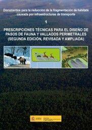 PRESCRIPCIONES TÉCNICAS PARA EL DISEÑO DE PASOS DE FAUNA Y VALLADOS PERIMETRALES  *